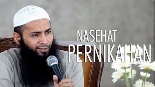 Kajian Umum : Nasehat Pernikahan - Ustadz Dr. Syafiq Riza Basalamah, MA.