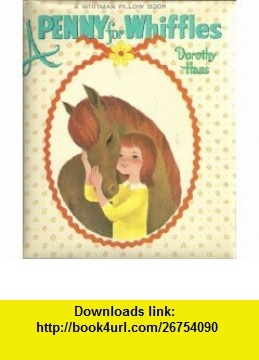 47 best whitman books images on pinterest childrens books baby a penny for whiffls a whitman pillow book dorothy haas bonnie and bill fandeluxe Image collections