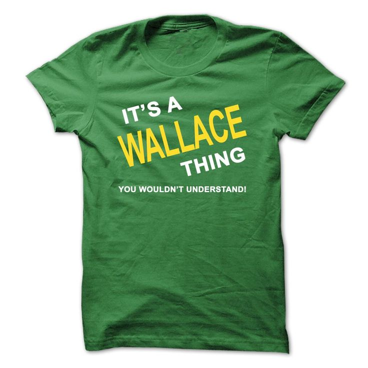 Its A Wallace Thing