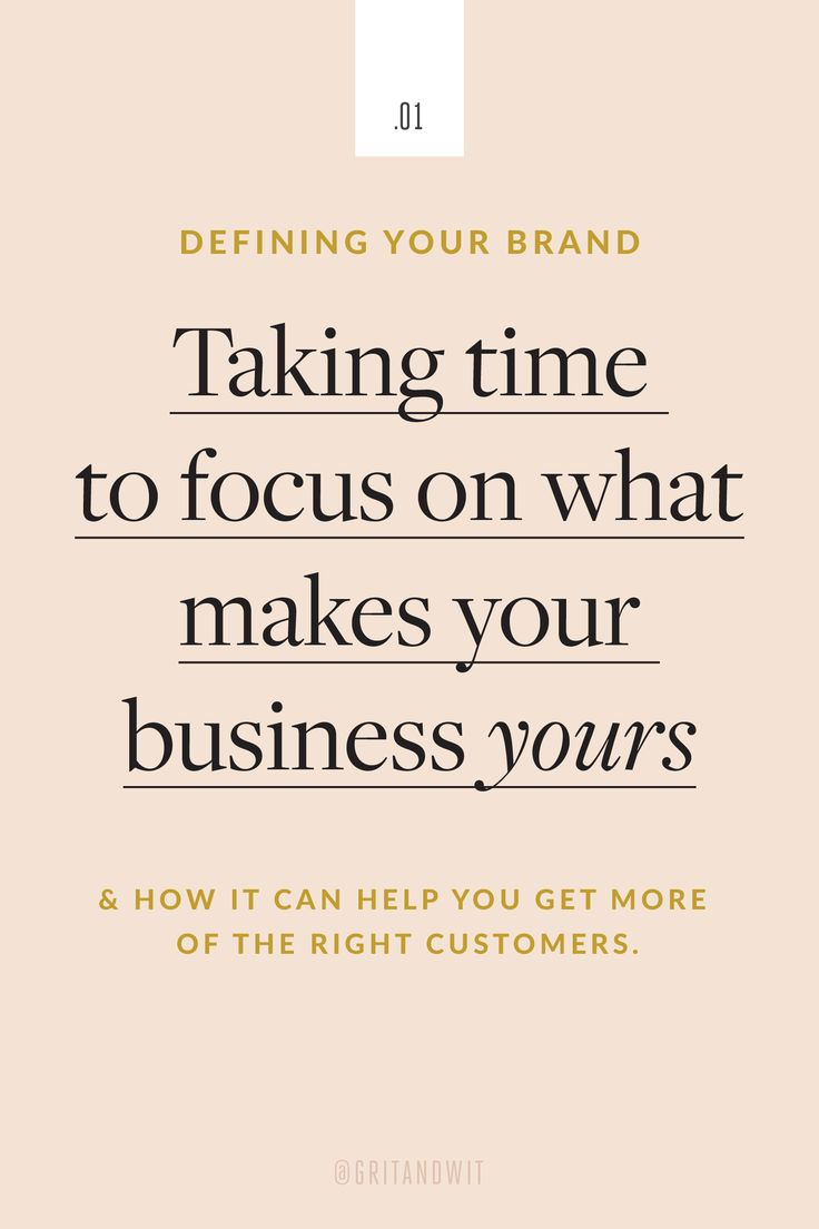 Defining Your Brand: Taking time to focus on what makes your business yours - Grit & Wit : Grit & Wit