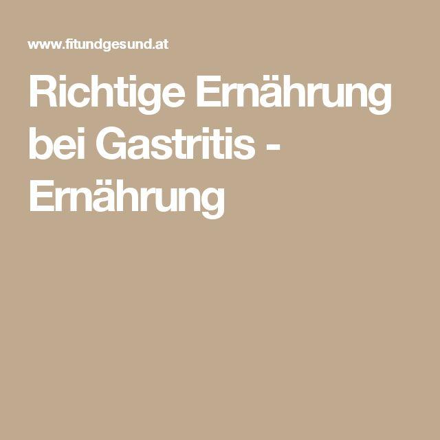 Richtige Ernährung bei Gastritis - Ernährung
