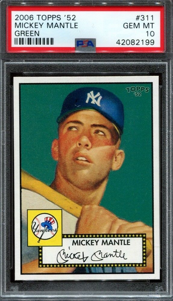 Mickey Mantle 2006 Topps 52 Rookie Reprint 311 Green Psa 10 Mickey Mantle Baseball Cards For Sale Old Baseball Cards