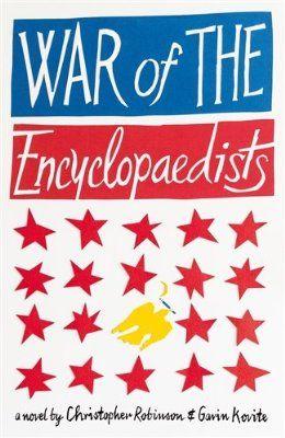 War of the Encyclopaedists | Christopher Robinson & Gavin Kovite