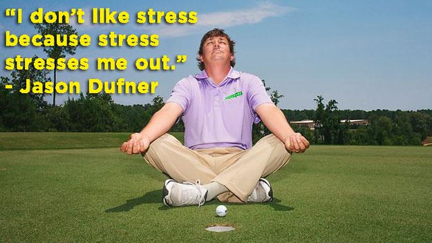 He's known for his unflinching, stress-free demeanor. | 27 Reasons Jason Dufner Is Cooler Than The Other Side Of The Pillow