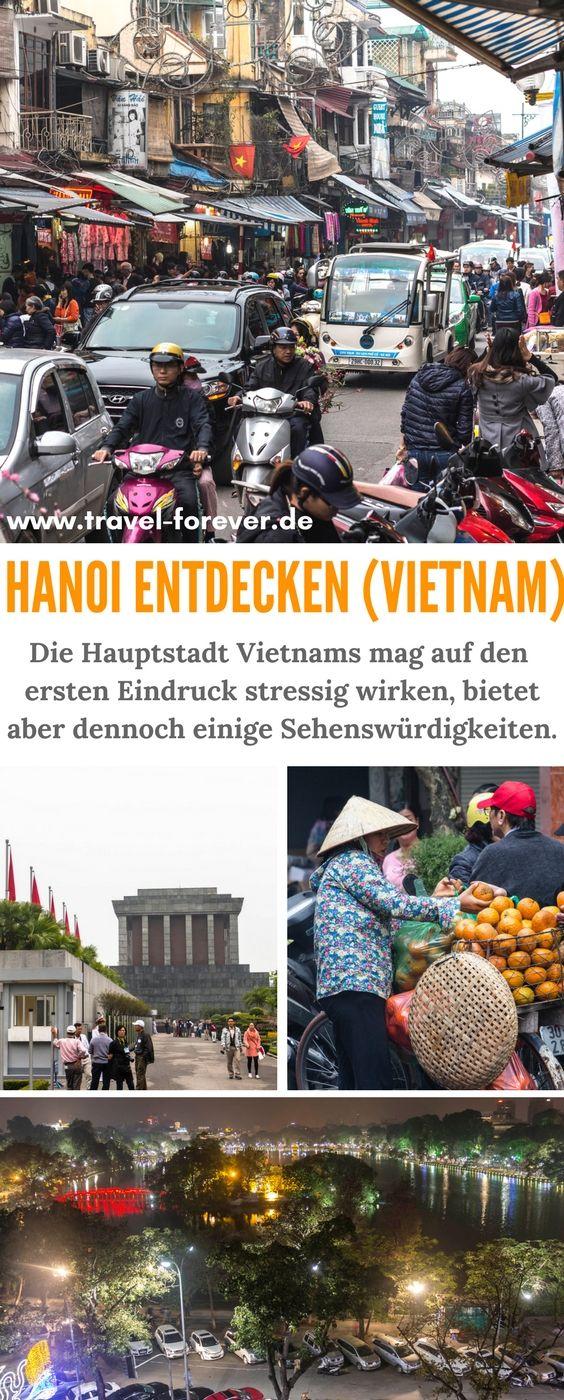 Hanoi - Mein Eindruck und meine Erfahrungen in Vietnams Hauptstadt und was man hier alles tun und sehen kann und sollte. | Hanoi Tipps | Hanoi Sehenswürdigkeiten | Ho-Chi-Minh Mausoleum | Vietnam Reisetipps | Hanoi Vietnam |