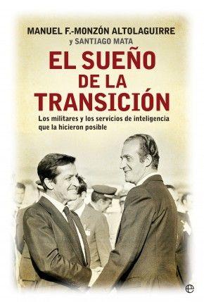 Hoy, en nuestras oficinas el general Manuel Fernández-Monzón y el historiador Santiago Mata presentaron #ElsueñodelaTransición