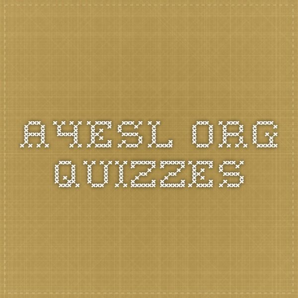 a4esl.org Quizzes
