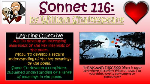"sonnet 116 and love is not William shakespeare's ""sonnet 116"" and edna st vincent millay's ""love is not  all"" both attempt to define love, by telling what love is and what."
