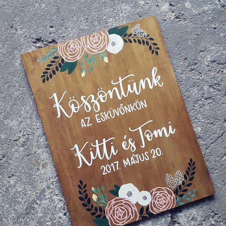 DEKORTÁBLA Welcome sign  Köszöntünk az esküvőnkön Üdvözlőtábla kalligráfia