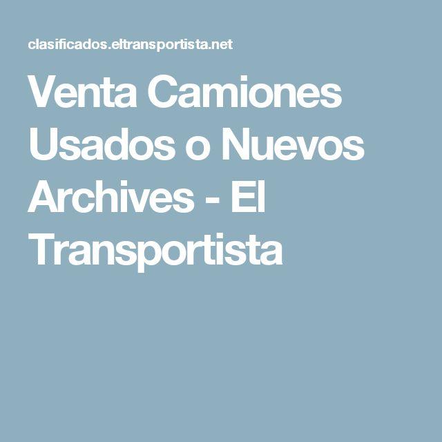 Venta Camiones Usados o Nuevos Archives - El Transportista