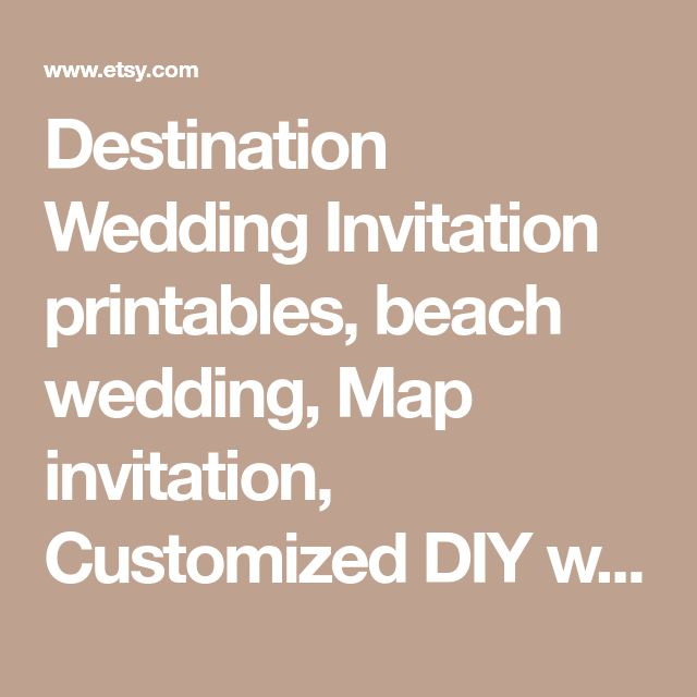 Destination Wedding Invitation printables, beach wedding, Map invitation, Customized DIY wedding, turquoise