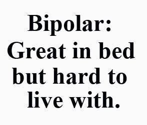 Bipolar Quotes Awesome Best 25 Funny Bipolar Quotes Ideas On Pinterest  Obsession
