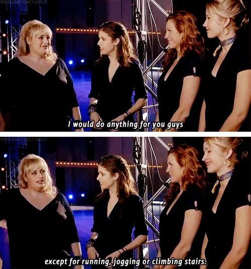 Fat Amy I love this movie and I love Rebel Wilson she is hysterical