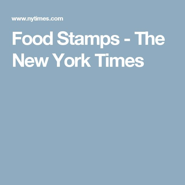 Food Stamps - The New York Times
