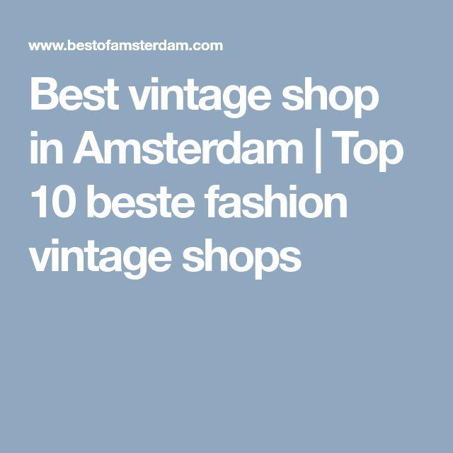 Best vintage shop in Amsterdam   Top 10 beste fashion vintage shops