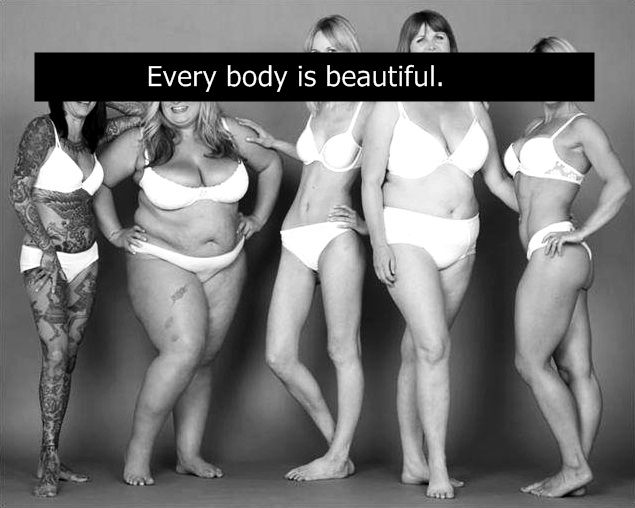 love your body because you are beautiful