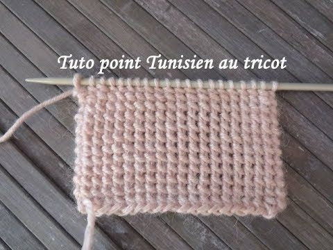 TUTO POINT TUNISIEN AU TRICOT Tunisian stitch knitting PUNTO TUNECINO DO...