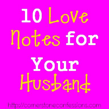 10 Love Notes for Your Husband (cute free printables)