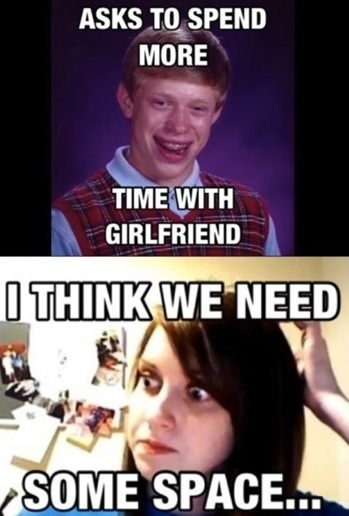 Bad luck Brian and Overly Attached Girlfriend