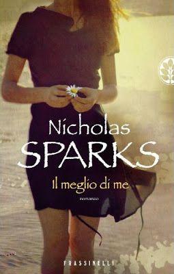 I miei magici mondi: Recensione: Il meglio di me di Nicholas Sparks