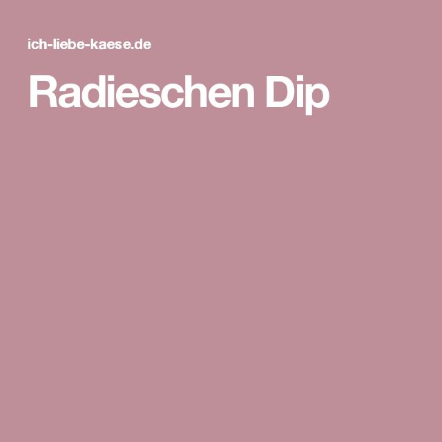 Radieschen Dip