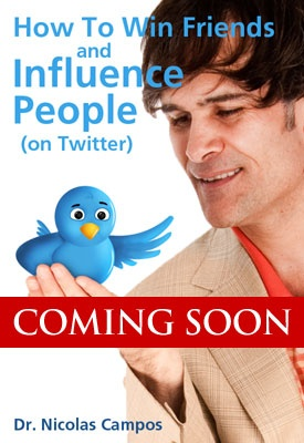 How to Win Friends and Influence People (on Twitter) by Dr. Nick Campos available for pre-order