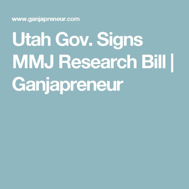 Utah Gov. Signs MMJ Research Bill | Ganjapreneur