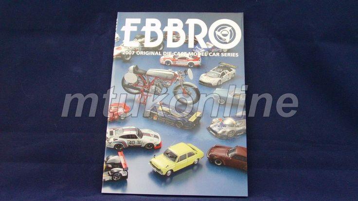 EBBRO 2007 | ORIGINAL CATALOGUE 94 PAGE | 1/10 1/12 1/20 1/24 1/43