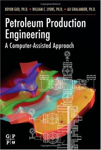 26 best petroleum and gas engineering books images on pinterest bestseller books online petroleum production engineering a computer assisted approach boyun guo phd fandeluxe Choice Image