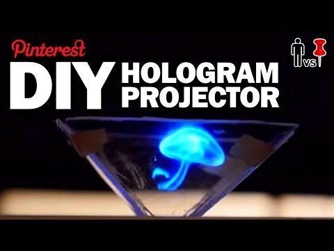 DIY HOLOGRAM PROJECTOR - Man Vs Pin - Pinterest Test #65 - YouTube