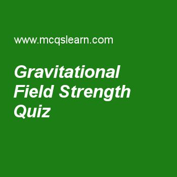 47 best gravitational potential images on pinterest gravitational gravitational field strength mcqs quiz learn gravitational field strength multiple choice questions answers online physics quiz mcqs mass of earth when fandeluxe Gallery