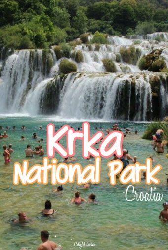 The Glory of Krka National Park, Croatia - California Globetrotter