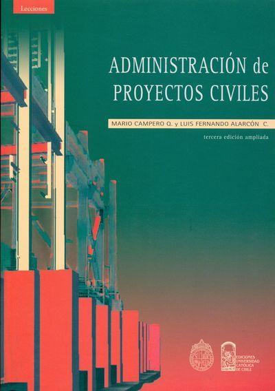 ADMINISTRACIÓN DE PROYECTOS CIVILES