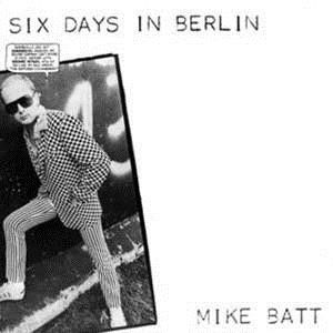 Mike Batt - Six Days In Berlin