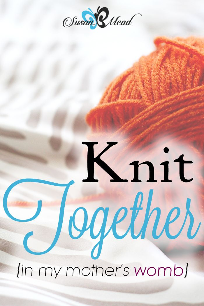 The Bible tells me You, God, created my inmost being; You knit me together in my mother's womb. Knit together…When you wonder if God knows you, these 4 powerful scriptures will comfort you.