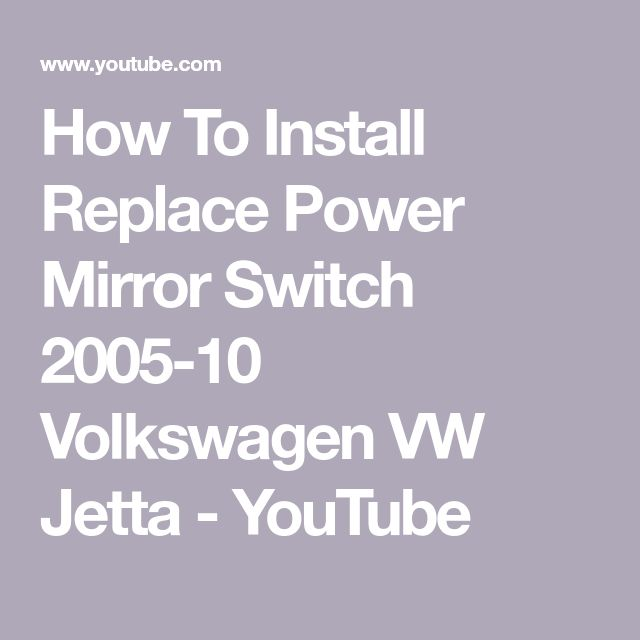 How To Install Replace Power Mirror Switch 2005-10 Volkswagen VW Jetta - YouTube