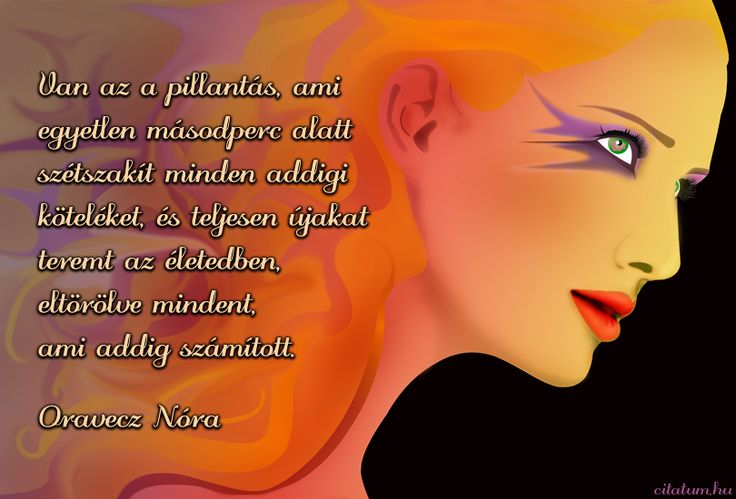 A hét idézete október közepén Oravecz Nórától.