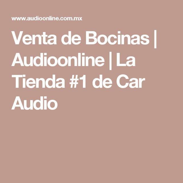 Venta de Bocinas | Audioonline | La Tienda #1 de Car Audio