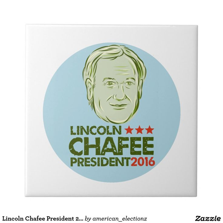 Lincoln Chafee President 2016 Tile. Lincoln Chafee for President 2016 tile with an illustration showing Lincoln Chafee, American Governor of Rhode Island, elected politician and Democrat presidential candidate set inside circle on isolated background and words Lincoln Chafee President 2016 done in etching style. #Chafee2016 #democrat #americanelections #elections #vote2016 #election2016