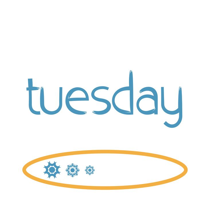 ~Tuesday, happy day~