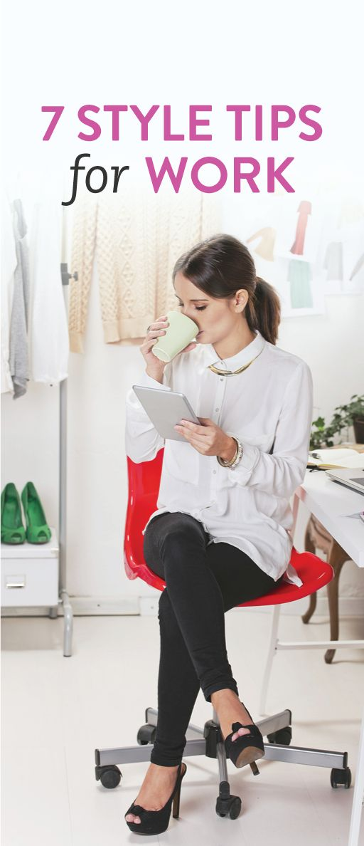 7 style tips for work