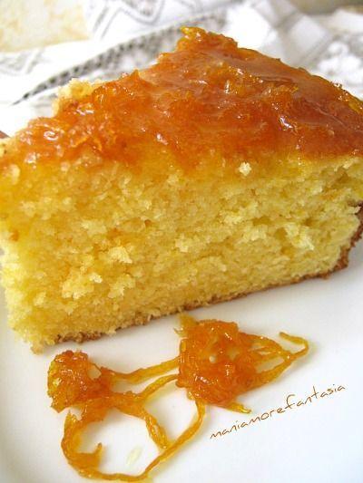 Il pan d'arancio   ricetta pan d'arancio   torta all'arancia