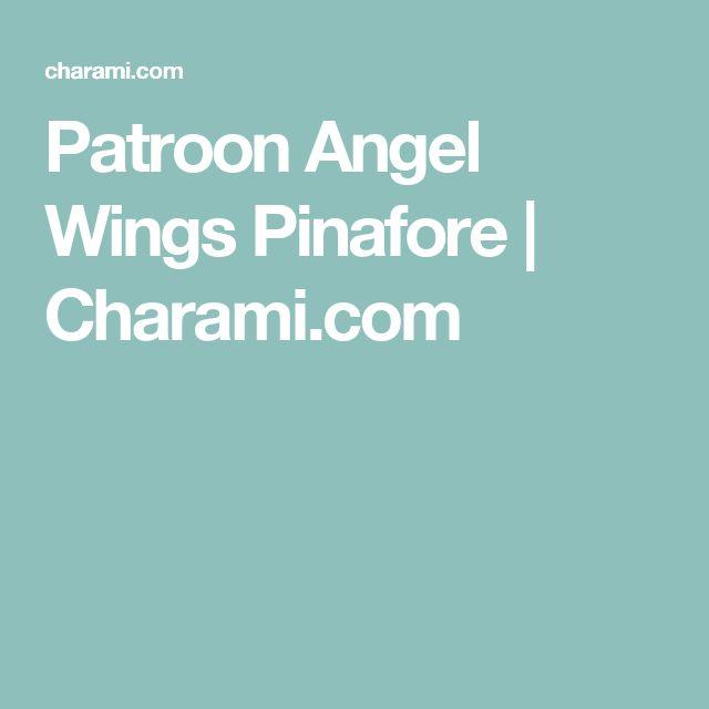 Patroon Angel Wings Pinafore | Charami.com
