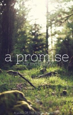#wattpad #fanfiction A PROMISE- A LOTR FANFICTION (LEGOLAS) ❤︎ ✓ 2015 **EDITING** A half elf, half human girl named Vivienne embarks on a journey to destroy the One Ring with her childhood friend, Legolas, and eight other companions. On their way to Mordor, Vivienne's foggy past clears up and she finds someone that she...