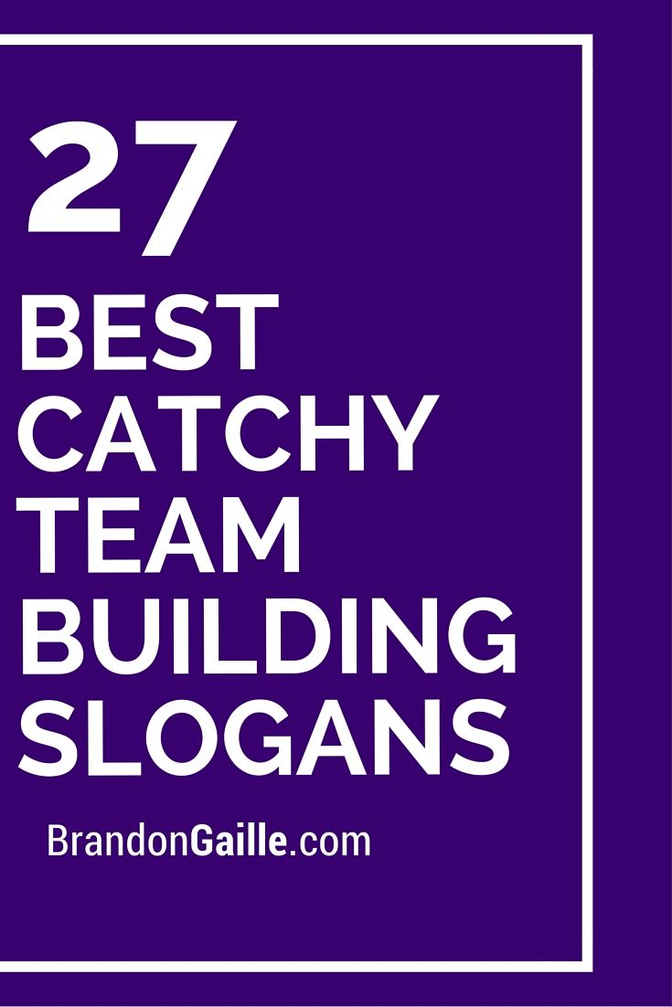 27 Best Catchy Team Building Slogans