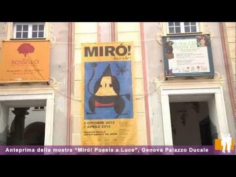 Miró! Poesia e luce: anteprima della mostra a Genova Palazzo Ducale - YouTube