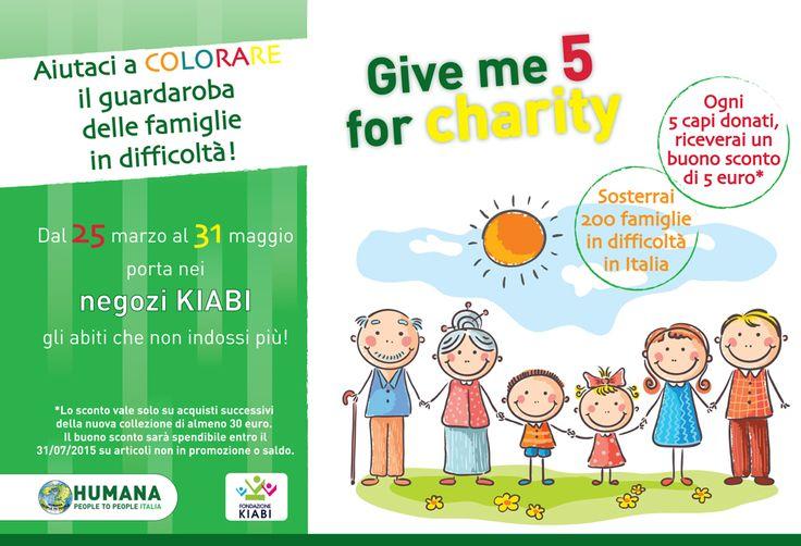 Give me 5 for Charity!  KIABI e HUMANA insieme per colorare il guardaroba delle famiglie in difficoltà in Italia. Dona i tuoi abiti nei negozi KIABI: per te un buono sconto di 5 euro!