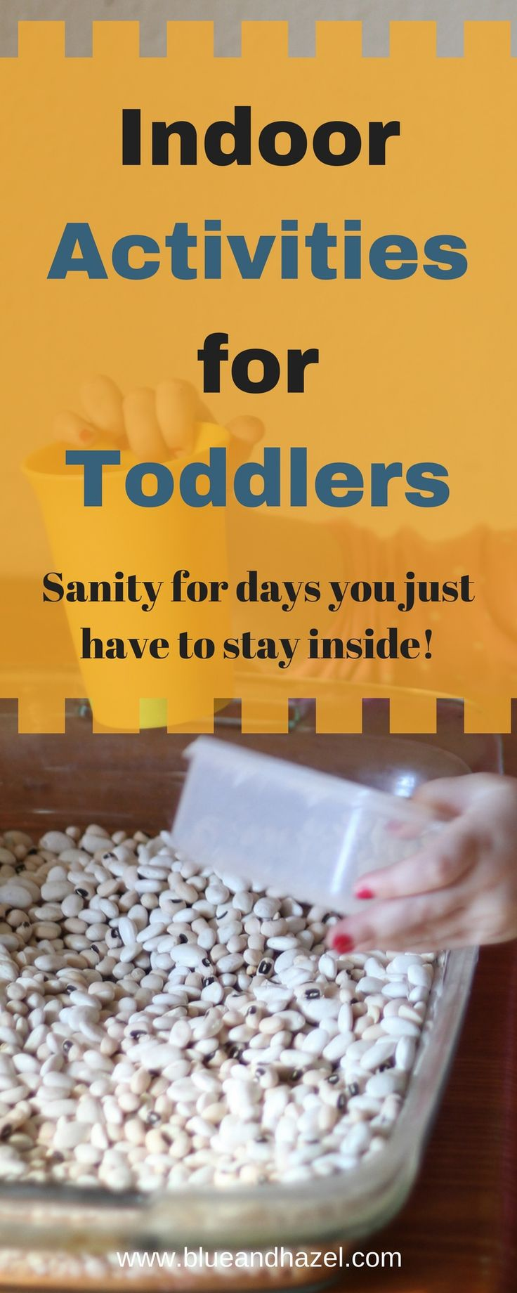 Need some Indoor Activities for your toddler? Here are some great indoor play ideas that will keep a toddler busy and entertained. Find things for quiet time, as well as ways to get out energy at home. #toddler #toddleractivites #toddlerplay #mom #sahm #blueandhazel