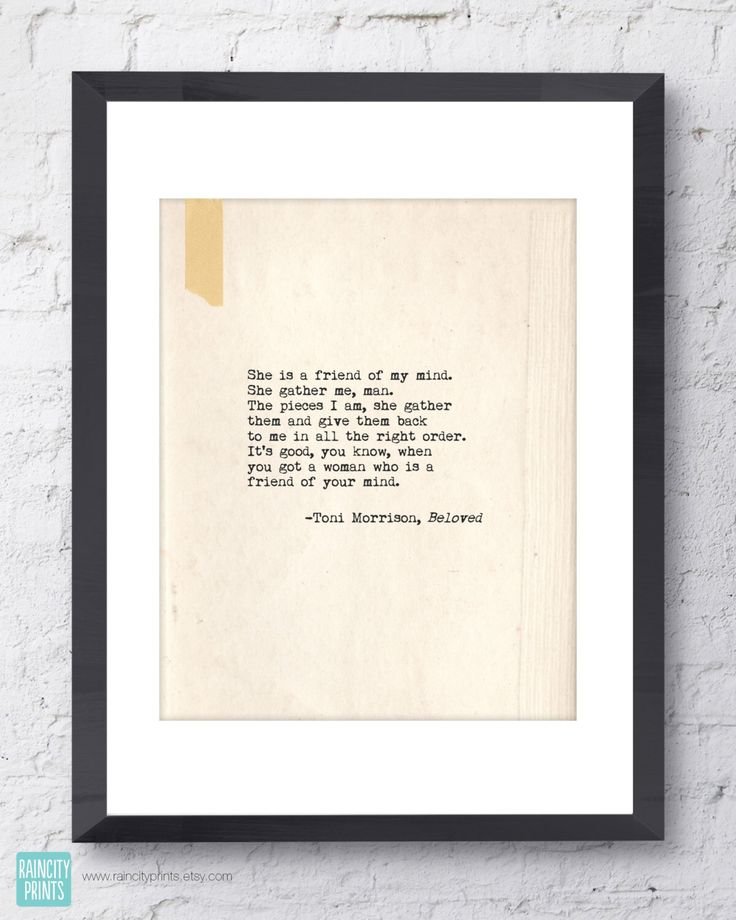 Toni Morrison Beloved Quote. Inspirational Art Print. Typographic Print. Typewriter Series no.7. BFF, Friendship Gift. Wall Art. Wall Decor. by raincityprints on Etsy https://www.etsy.com/listing/208995987/toni-morrison-beloved-quote