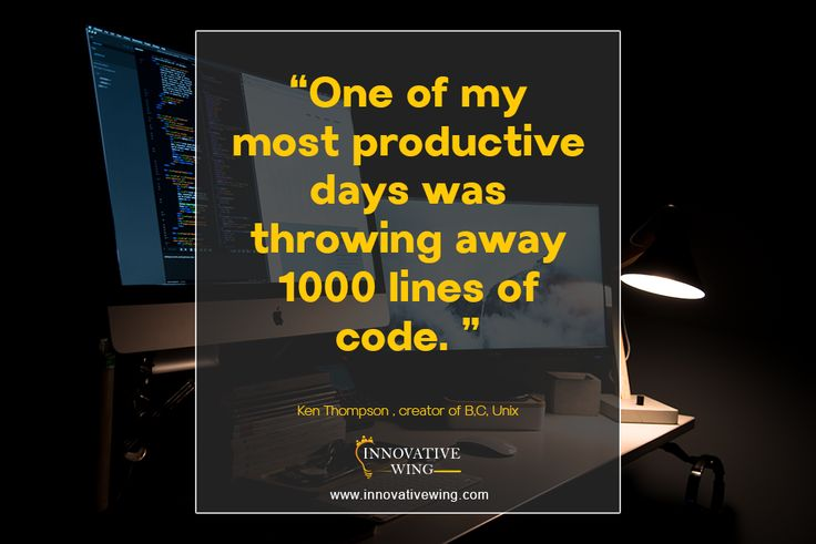 """One of my most productive days was throwing away 1000 lines of code"" ----- Ken Thompson #DailydesignInspiration #DesignQuote #DesignMotivation #IW #innovativewing"